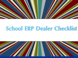 School ERP Dealer Checklist
