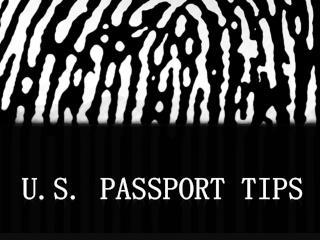 U.S. Passport tips