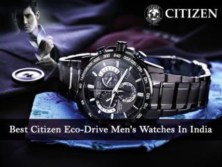 Best Citizen Eco-Drive Men's Watches In India