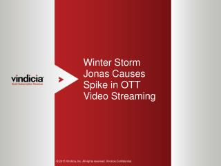 Winter Storm Jonas Causes Spike in OTT Video Streaming