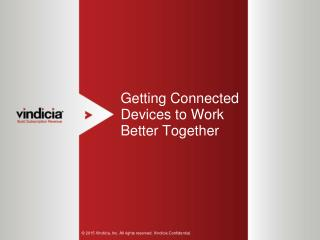 Getting Connected Devices to Work Better Together | Vindicia
