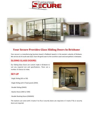 Your Secure Provides Glass Sliding Doors In Brisbane