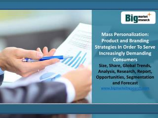 Product and Branding Strategies In Order To Serve Increasingly Demanding Consumers