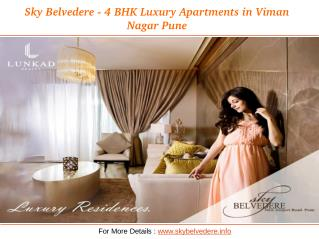 Sky Belvedere - 4 BHK Luxury Apartments in Viman Nagar Pune