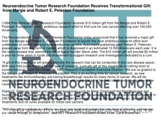 Neuroendocrine Tumor Research Foundation Receives Transformational Gift from Margie and Robert E. Petersen Foundation