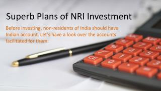 Superb Plans of NRI Investment