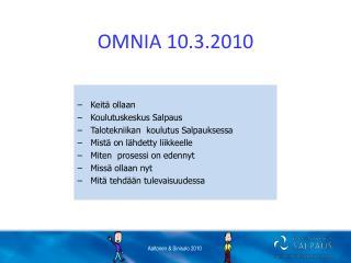 OMNIA 10.3.2010