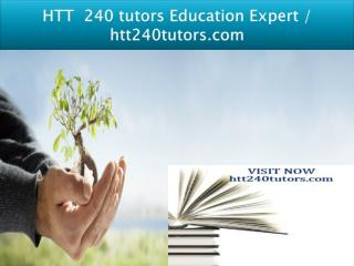 HTT  240 tutors Education Expert / htt240tutors.com
