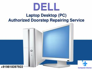 Dell Authorised PC Laptop Desktop Repair Service Center Delhi NCR