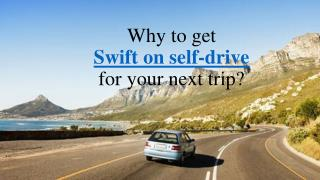 Enjoy Swift on self drive with Voler Cars