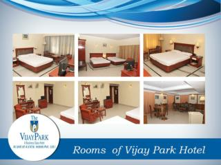 Rooms of Vijay Park Hotel
