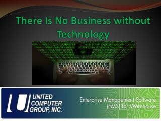 There Is No Business without Technology