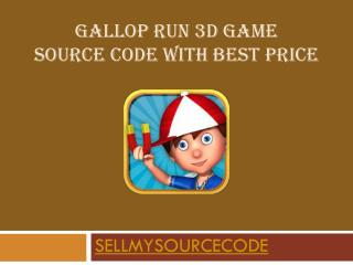Gallop Run 3D Game Source Code With best Price