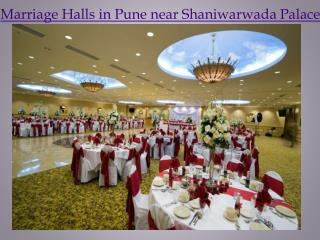 Marriage Halls in Pune Near Shaniwarwada Palace