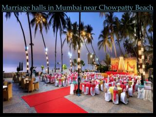 Marriage Halls in Mumbai Near Chowpatty Beach