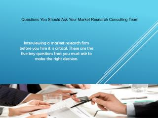 Questions You Should Ask Your Market Research Consulting Team