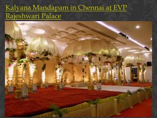 Kalyana Mandapam in Chennai at EVP Rajeshwari Palace