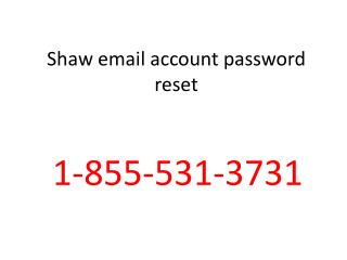 Shaw email account password reset