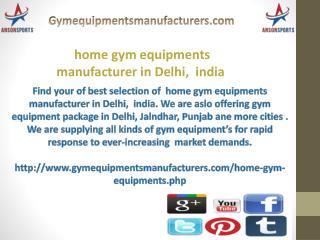 home gym equipments manufacturer in Delhi,  india