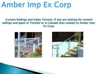 Custom Railings and Gates Toronto