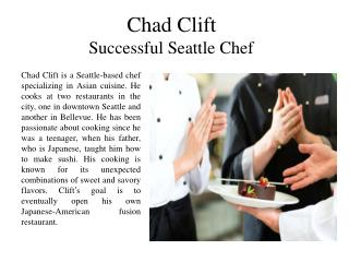Chad Clift Successful Seattle Chef