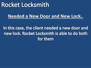 Needed a New Door and New Lock