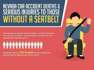 Nevada Car Accident Deaths & Serious Injuries to Those Without A Seatbelt