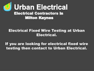 Electrical Fixed Wire Testing? at Urban Electrical
