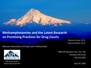 Methamphetamine and the Latest Research on Promising Practices for Drug Courts