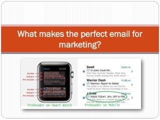 What makes the perfect email for marketing