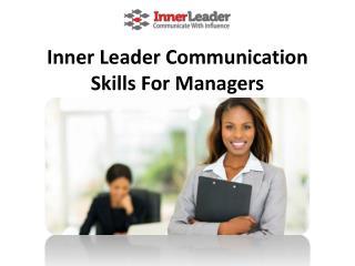 Inner Leader Communication Skills For Managers