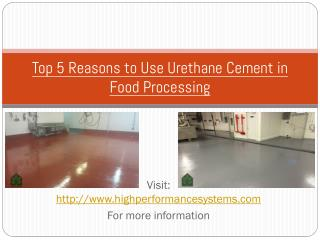 Top 5 Reasons to Use Urethane Cement in Food Processing