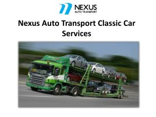 Nexus Auto Transport Classic Car Services
