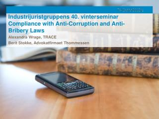 Industrijuristgruppens 40. vinterseminar Compliance with Anti-Corruption and Anti-Bribery Laws