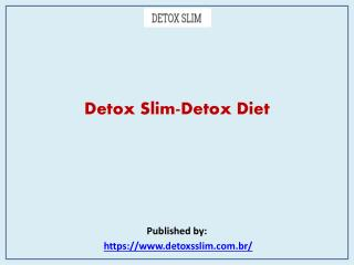 Detox Slim-Detox Diet