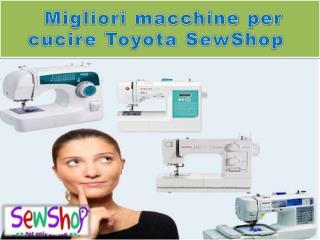 Migliori macchine per cucire Toyota SewShop