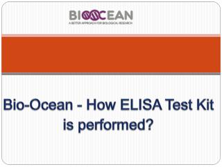 Bio-Ocean - How ELISA Test Kit is performed