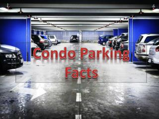 Condo Parking Facts