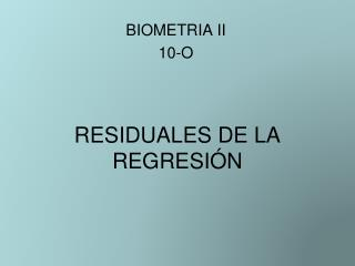 RESIDUALES DE LA REGRESI N