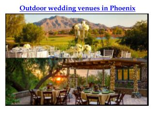 Outdoor Wedding Venues in Phoenix