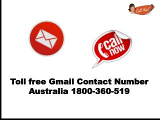 Toll Free Gmail Contact Number Australia 1800-360-519