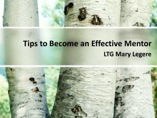 LTG Mary Legere - Tips to Become an Effective Mentor