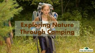 Exploring Nature Through Camping
