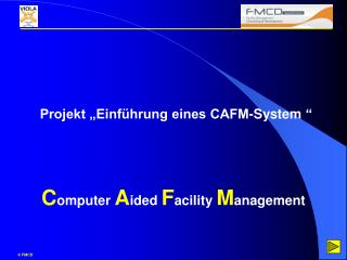 Projekt  Einf hrung eines CAFM-System     Computer Aided Facility Management