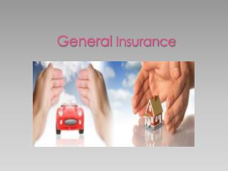 Don't overlook General Insurance!