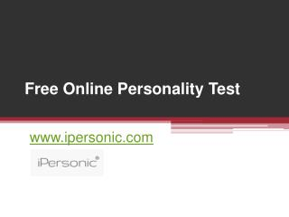 Free Online Personality Test - www.ipersonic.com