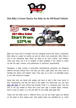 Dirt Bike A Great Choice For Kids As An Off-Road Vehicle