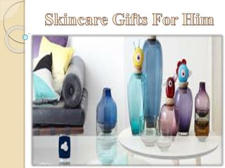 skincare gifts for him