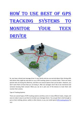 How to Use Best of GPS Tracking Systems to Monitor Your Teen Driver