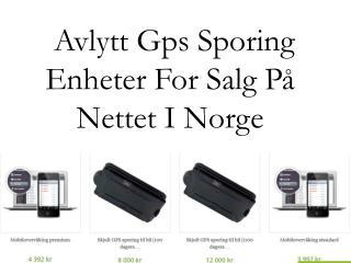 Avlytt Gps Sporing Enheter For Salg På Nettet I Norge